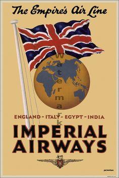 "Imperial Airways vintage travel poster, ""The Empire's Air Line. Retro Airline, Airline Travel, Vintage Airline, Air Travel, Posters Uk, Poster Ads, Poster Prints, Nostalgia, Vintage Travel Posters"