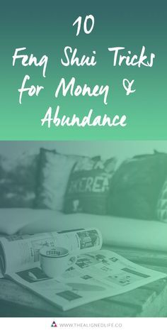 10 Feng Shui Tricks for Money + Abundance