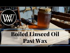 How to use Boiled Linseed Oil and Paste Wax for a Wood Finish BLO and Pastwax - YouTube