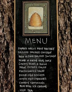 To whet her guests' appetites, Carol posted the menu on a pecan tree. Dutch Oven Cobbler, Cowboy Beans, Angus Beef, Smoked Chicken, Brisket, Iced Tea, Pecan, Cooking Recipes, Bbq Menu