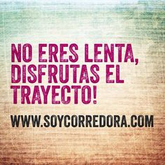 Frases que las corredoras aman   Soy Corredora