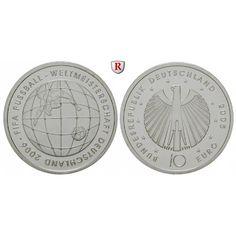Bundesrepublik Deutschland, 10 Euro 2005, Fußball WM 2006, 3. Ausgabe, PP, J. 511: 10 Euro 2005. Fußball WM 2006, 3. Ausgabe. J.… #coins