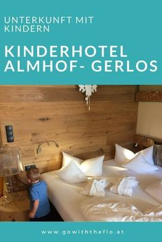 Kinderhotel Almhof in Gerlos - Travel and Extra Familienfreundliche Hotels, Koh Samui, Travel And Leisure, Travel Goals, Real Life, Bed Pillows, Places To Visit, Vacation, Super