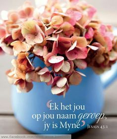 Jes 43:1 Encouraging Bible Verses, Biblical Quotes, Favorite Bible Verses, Bible Verses Quotes, Bible Scriptures, Afrikaanse Quotes, The Secret Book, Prayer Book, Good Morning Wishes