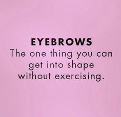 Body Shop At Home, The Body Shop, Mary Kay, Eyebrow Quotes, Mascara, Makeup Humor, Strip, Permanent Makeup, Just For Laughs