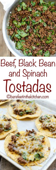 Beef, Black Bean, and Spinach Tostadas are a lightning fast dinner that everyone loves! get the recipe at barefeetinthekitchen.com #mexicanfoodrecipes