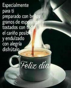 Salud Tutorial and Ideas Good Morning Coffee, Good Morning Love, Morning Wish, Morning Greetings Quotes, Good Morning Messages, Morning Images, Good Day Quotes, Good Morning Quotes, Morning Thoughts