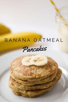 Banana Oatmeal Pancakes                                                       …