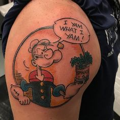 Image result for popeye i yam what i yam tattoo