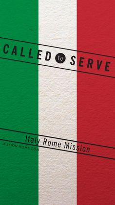 iPhone 5/4 Wallpaper. Called to Serve Italy Rome Mission. Check MissionHome.com for more info about this mission. #Mission #Italy #cellphone