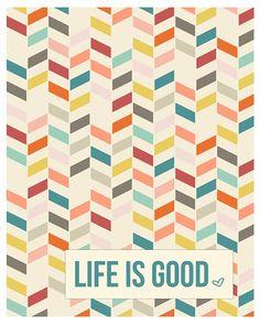 Life is good :-) De 11 leukste free printable quote afbeeldingen! - Lisanneleeft.nl