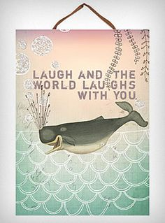 Yes, I absolutely need a laughing whale print on my wall.