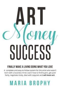 Art Money & Success: A compete and easy-to-follow system ... https://www.amazon.com/dp/0999011502/ref=cm_sw_r_pi_dp_x_9zVizbHWHSGDA