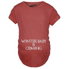 Maternity Winter Baby Is Coming T shirt Geek Novelty Pregnant Shirts Funny