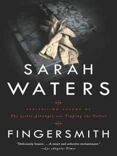 """""""Oliver Twist with a twist...Waters spins an absorbing tale that withholds as much as it discloses. A pulsating story.""""—The New York Times Book Review  The Handmaiden, a film adaptation of Fingersmith, directed by Park Chan-wook and  Sue Trinder i..."""