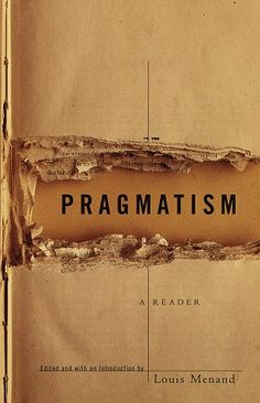book cover design - Pragmatism: A Reader by Louis Menand, designer John Gall, typeface Trade Gothic