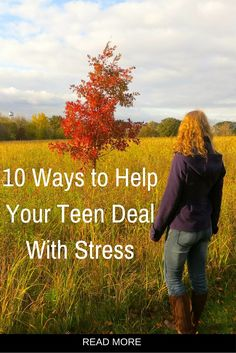 Research shows teens feel even more stress than their parents. Here is how parents can help teens learn to manage stress.
