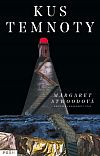 Kus temnoty Margaret Atwood, Teen