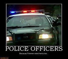 Google Image Result for http://www.gunandgame.com/forums/attachments/humor-forum/53631d1344262442-cops-sense-humor-police-officers-police-fire-demotivational-posters-1321688565.jpg