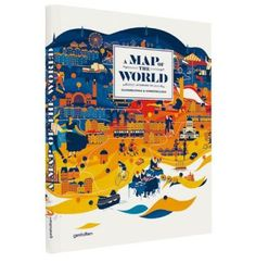 A Map of the World: The World According to Illustrators and Storytellers.  43,30 €, Free delivery worldwide