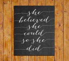 She Believed She Could So She Did Printable by ScubamouseStudiosJr, $5.00