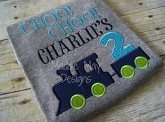 Boys choo choo birthday train shirt  appliqued by MaddieMayDesigns, $22.00