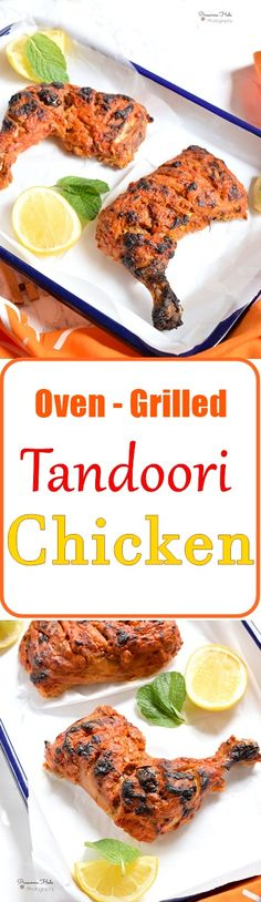 Oven-grilled tandoori chicken! #tandoori #chicken #recipes #ovenbaked #grilling #appetizers
