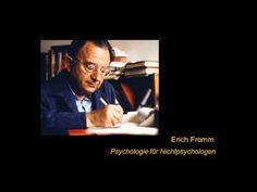 Erich Fromm - Psychologie für Nichtpsychologen (Vortrag) 1/2 - YouTube