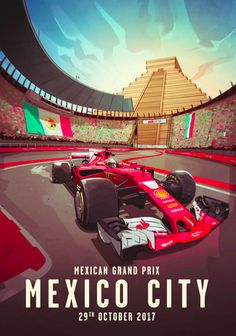 This is the Scuderia Ferrari 2017 Mexico Grand Prix poster.  I love how they incorporate both the Aztec temple and the circuit stadium section.