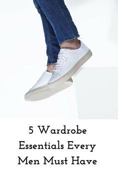 Wardrobe essentials every guy must have #mensfashion #fashion