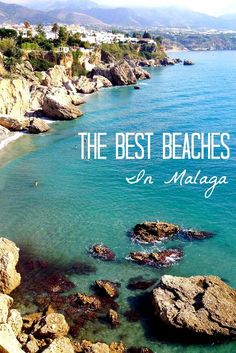With over 300 days of sun every year, that means that a visit to the beach visit could be on almost any vacation itinerary, regardless of the season. Here are our favorite beaches in Malaga!