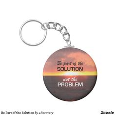 Be Part of the Solution Basic Round Button Keychain