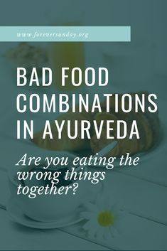 food combinations: are you eating the wrong things together? Bad food combinations in ayurveda: are you eating the wrong things together? - ForeverSundayBad food combinations in ayurveda: are you eating the wrong things together? Ayurveda Vata, Ayurvedic Healing, Ayurvedic Recipes, Ayurvedic Medicine, Holistic Healing, Natural Healing, Natural Oil, Holistic Medicine, Natural Medicine