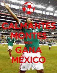 Calmantes Montes hoy gana Mexico