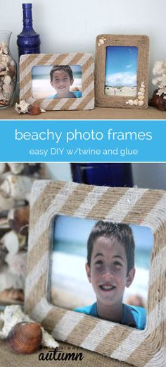 fun end of summer craft w/the kids - beachy photo frames made with glue, twine, and seashells!