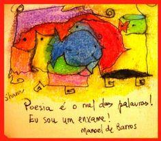 manoel de barros poemas - Pesquisa Google