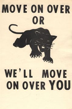 I chose this picture because it shows how the Black Panther Party used intimidation through posters to get their point across to the entire U. This poster speaks on how the Black Panther Party would do anything to get equal rights, even be destructive. Black Panther Party, Black Power, Emory Douglas, Black Panthers Movement, By Any Means Necessary, Power To The People, Black Pride, African American History, Grafik Design