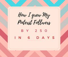 Are you wondering how to grow your Pinterest? Learn I how I gained over 250 followers in less than 1 weeks time without any external program.