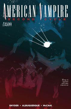 American Vampire: Second Cycle #10 #Vertigo #DC #AmericanVampire #SecondCycle (Cover Artist: Rafael Albuquerque) Release Date: 9/30/2015