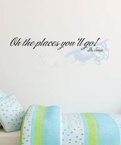 Loving this Airplane 'The Places You'll Go' Wall Quotes™ Decal on #zulily! #zulilyfinds
