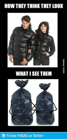 Peoples with bin liner coat (check your english tho)