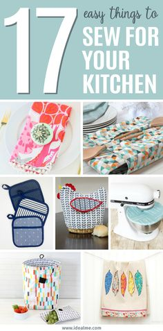Now you'll have no excuses for not having both a cute and functional kitchen! Check out our list of 17 easy things to sew and spice up your kitchen with.