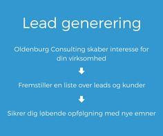 Vi er eksperter i #leadgenerering og kan hjælpe dig med at skabe interesse for din virksomhed og holde den! #oldenburg #consulting
