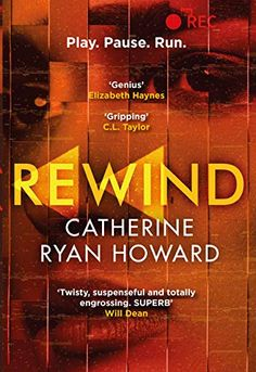 Review of Rewind by Catherine Ryan Howard. #bookreview