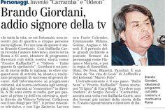 SCRIVOQUANDOVOGLIO: LA MORTE DI BRANDO GIORDANI (25/09/2012)