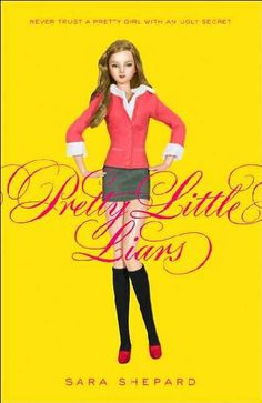 "Secrets, Secrets Hurt Someone | ""Pretty Little Liars"" Review (Pretty Little Liars #1) 