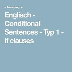 bung 1 zum first conditional if clauses s tze typ 1 bedingungss tze englisch pinterest. Black Bedroom Furniture Sets. Home Design Ideas