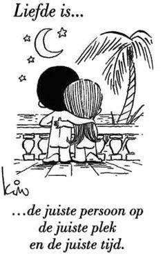 ❤️ Liefde is de juiste persoon op de juiste plek op de juiste tijd.