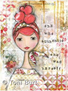 she was authentic she was herself #sheArt