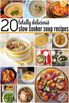20 Totally Delicious Crock Pot Soup Recipes - seriously!  Dinner is so much easier with slow cooker recipes that the kids will eat.